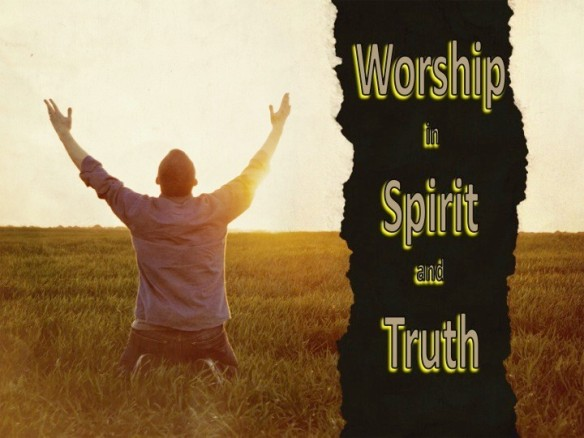 Worhip-in-Spirit-and-Truth1